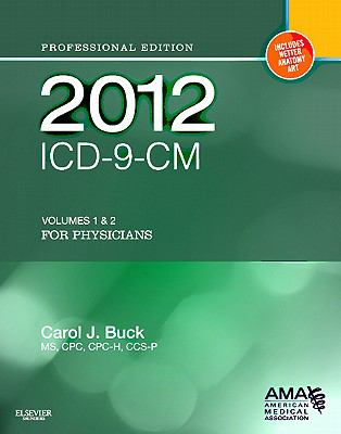 2012 ICD-9-CM, for Physicians Volumes 1 and 2 Professional Edition (Softbound) (AMA, ICD-9-CM Physician 2010 Vols 1&2)