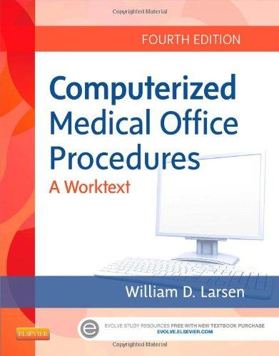 Computerized Medical Office Procedures, 4e