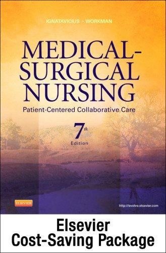 Medical-Surgical Nursing - Single Volume - Text and Virtual Clinical Excursions 3.0 Package: Patient-Centered Collaborative Care, 7e