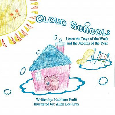 Cloud School: Learn the Days of the Week and the Months of the Year
