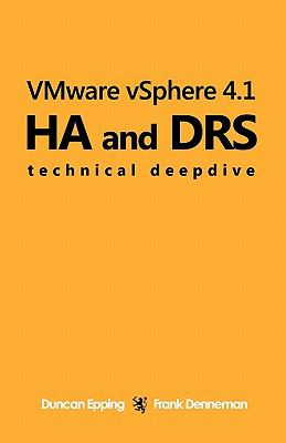 VMware vSphere 4.1 HA and DRS Technical deepdive (Volume 1)