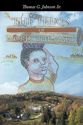 The Trials of Worly the Ward