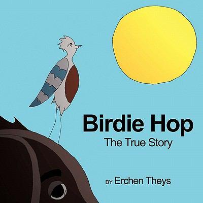 Birdie Hop: The True Story