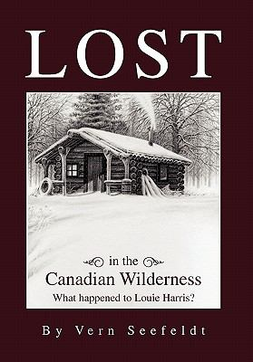 Lost in the Canadian Wilderness: What happened to Louie Harris
