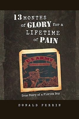 13 Months of Glory for a Lifetime of Pain: True Story of a Florida Boy
