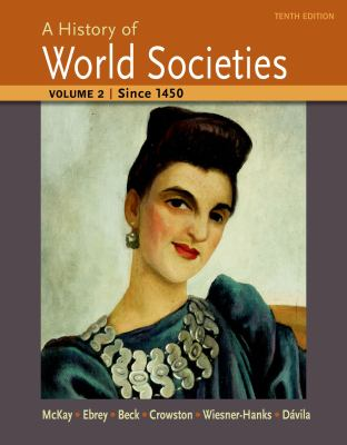 History of World Societies, Volume 2 : Since 1450