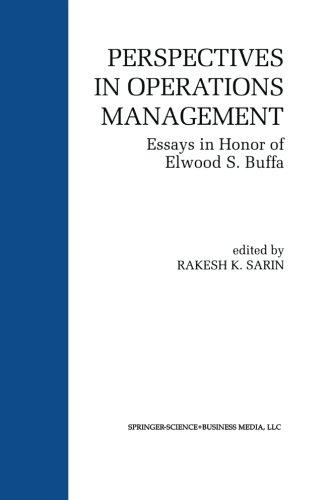 Perspectives in Operations Management: Essays in Honor of Elwood S. Buffa