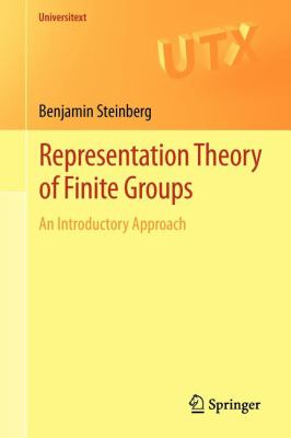 Representation Theory of Finite Groups: An Introductory Approach (Universitext)