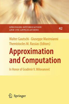 Approximation and Computation : In Honor of Gradimir V. Milovanovi