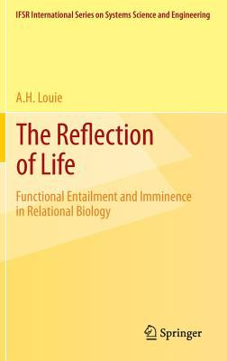 Reflection of Life : Functional Entailment and Imminence in Relational Biology