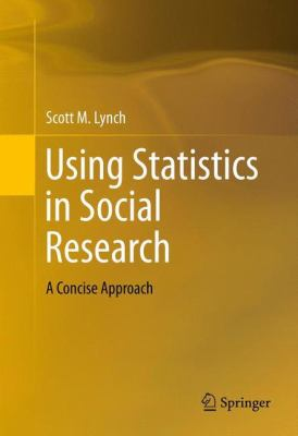 Using Statistics in Social Research : A Concise Approach