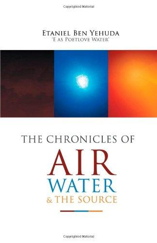 The Chronicles Of Air, Water, And The Source