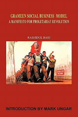 Grameen Social Business Model: A Manifesto for Proletariat Revolution