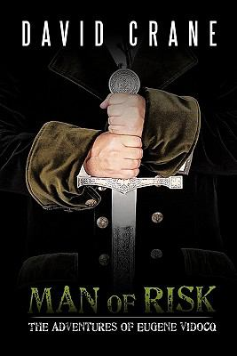 Man of Risk: The Adventures of Eugene Vidocq