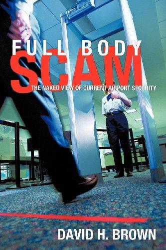 Full Body Scam: The Naked View of Current Airport Security