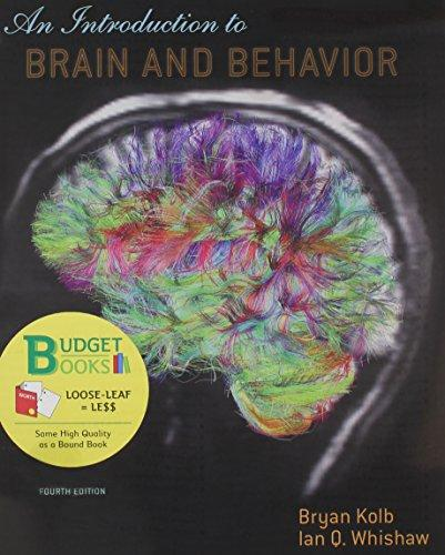 Introduction to Brain and Behavior (Loose-Leaf)