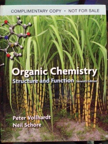 Organic Chemistry: Structure and Function by Vollhardt, K. Peter C. and Schore, Neil E. (2014)