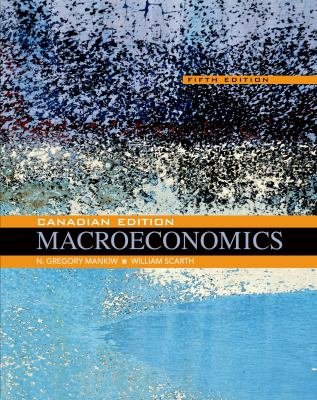 Macroeconomics: Canadian Edition
