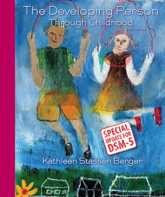 Developing Person Through Childhood with Updates on DSM-5