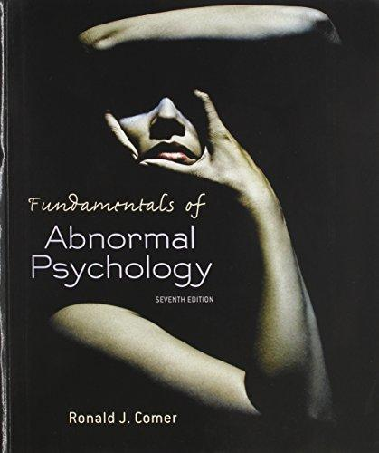 Fundamentals of Abnormal Psychology & LaunchPad 6 Month Access Card