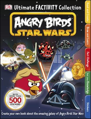 Ultimate Factivity Collection: Angry Birds Star Wars : Angry Birds Star Wars