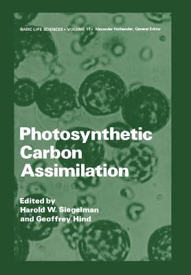 Photosynthetic Carbon Assimilation (Basic Life Sciences)