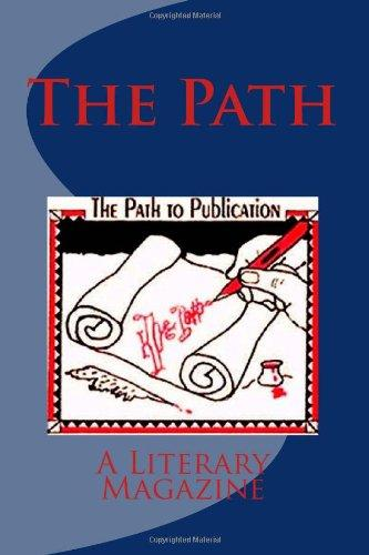 The Path: Winter Issue 2011 (Vol 1, Issue # 2)