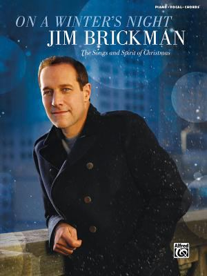 Jim Brickman -- on a Winter's Night : The Songs and Spirit of Christmas (Piano/Vocal/Chords)