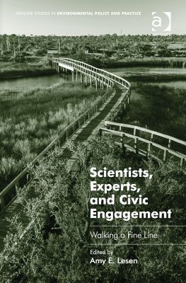 Scientists Experts and Civic Engagement Walking a Fine Line