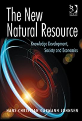 New Natural Resource Knowledge Development Society and Economics