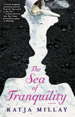 Sea of Tranquility : A Novel