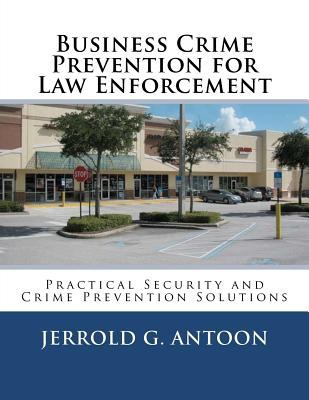 Business Crime Prevention for Law Enforcement