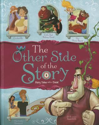 Other Side of the Story : Fairy Tales from a Different Perspective