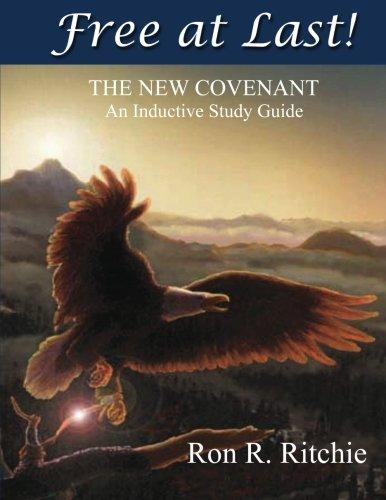 Free At Last - The New Covenant: Inductive Study Guide