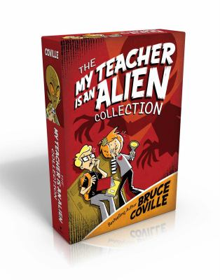 My Teacher Is an Alien Collection : My Teacher Is an Alien; My Teacher Fried My Brains; My Teacher Glows in the Dark; My Teacher Flunked the Planet