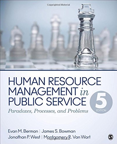 Human Resource Management in Public Service: Paradoxes, Processes, and Problems