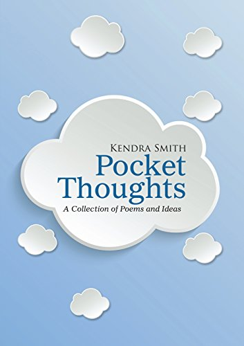 Pocket Thoughts: A Collection of Poems and Ideas
