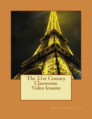 21st Century Classroom: Video Lessons