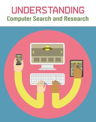 Understanding Computer Search and Research