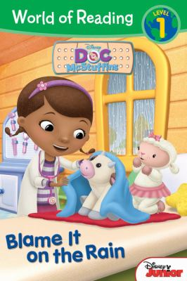 World of Reading: Doc Mcstuffins Blame It on the Rain : Level 1