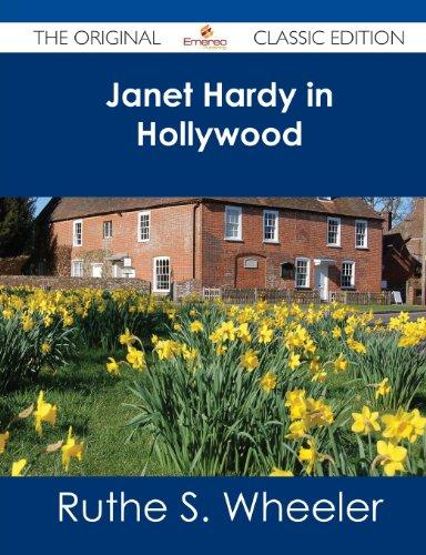 Janet Hardy in Hollywood - The Original Classic Edition