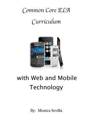 Differentiating the Common Core ELA Curriculum with Web and Mobile Technology