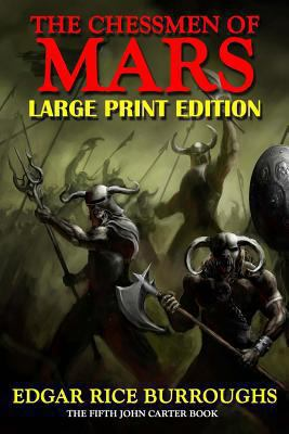 Chessmen of Mars - Large Print Edition