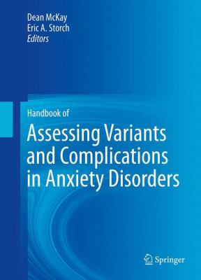 Handbook of Assessing Variants and Complications in Anxiety Disorders
