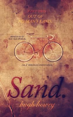 Sand Part 2: Out of No Man's Land (Volume 2)
