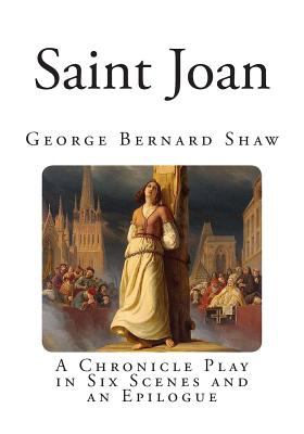 saint joans tragic flaw in george bernard shaws play - example: saint joan, although in this drama the central character dies, the ultimate feeling at the end of the play is triumph bourgeois drama refers to people of the middle or lower class rather than the aristocracy.