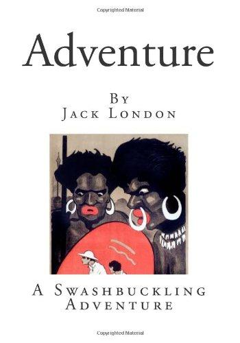 Adventure (Classic Jack London)