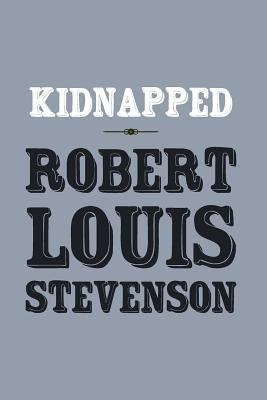 Kidnapped : Original and Unabridged