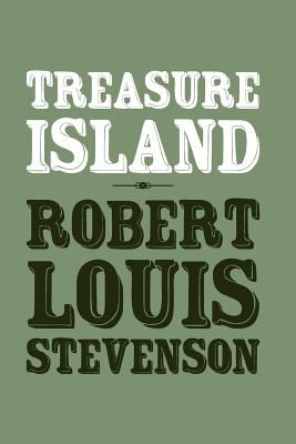 Treasure Island: Origional and Unabridged