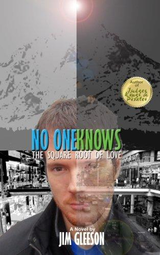 No One Knows: The Square Root of Love (Matt Lacker) (Volume 1)